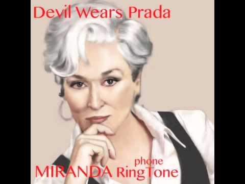 """Miranda Priestly's RingTone from """"Devil Wears Prada"""""""