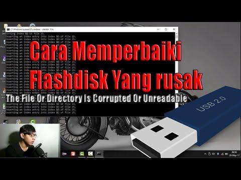 Tutorial Cara Memperbaiki Flashdisk Yang Rusak The File Or