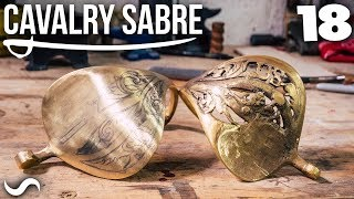 MAKING THE CAVALRY SABRE: Part 18