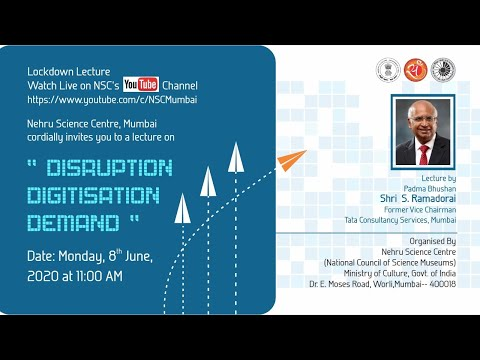 Lockdown Lecture: 'Disruption, Digitization & Demand' by Shri S. Ramadorai