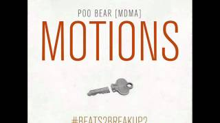 Poo Bear (MDMA) - MOTIONS