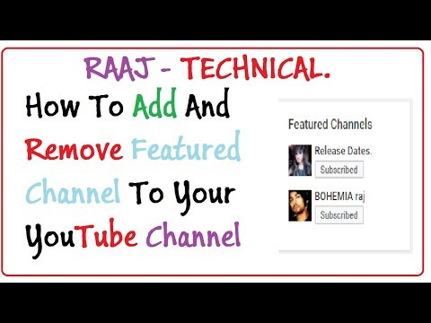 How To Add And Remove Featured Channel To Your YouTube Channel 2018