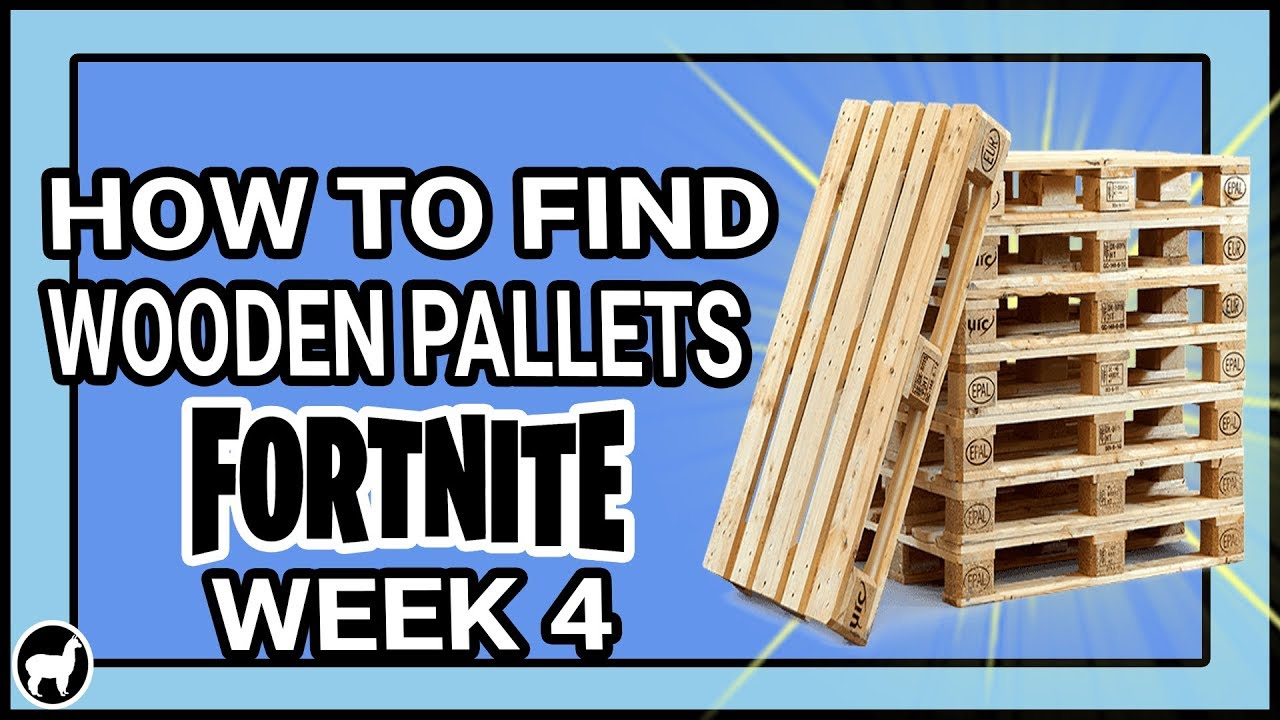 Fortnite Destroy Wooden Pallet Locations Season 7 Week 4 How To Find Wooden Pallets In Fortnite