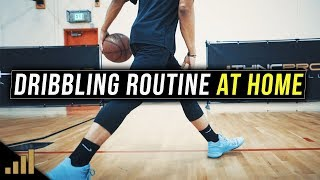 How to: Improve Your Dribbling Skills at Home!!! (Dribbling Routine for NASTY HANDLES)