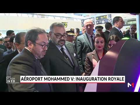 Le Roi Mohammed VI inaugure le nouveau Terminal 1 de l'aéroport Mohammed V de Casablanca
