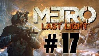 Прохождение Metro Last Light - часть 17 (Финал)