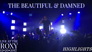 G-Eazy Live at The Roxy • The Beautiful & Damned