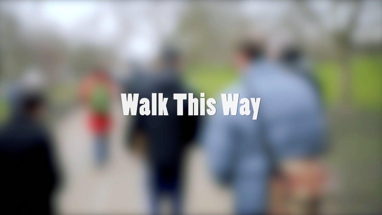 Walk This Way (5 min cut)