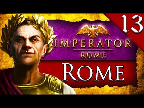 ROMAN-GERMANIC WARS! Imperator Rome: Rome Campaign Gameplay #13 |
