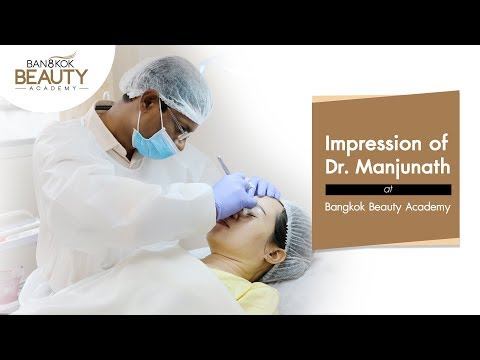 Impression of Dr. Manjunath at Bangkok Beauty Academy