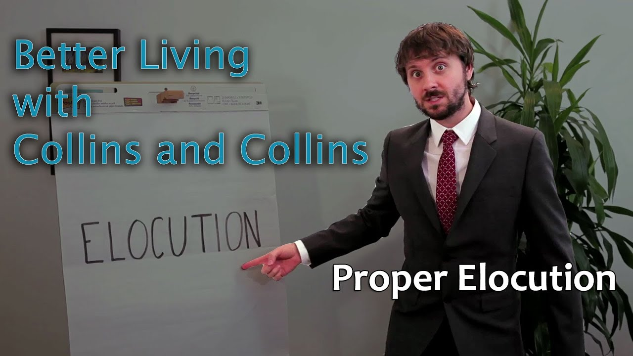 Proper Elocution   Better Living With Collins And Collins   YouTube