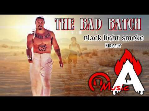 The Bad Batch Trailer Song (black light smoke 'Firefly)