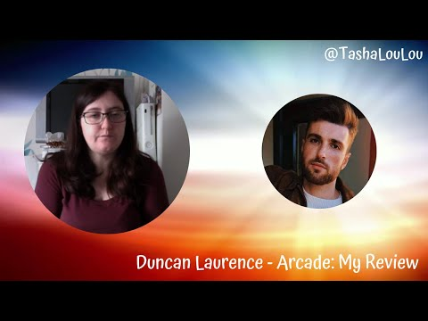 Tasha Reviews Duncan Laurence - Arcade [Eurovision The Netherlands 2019]