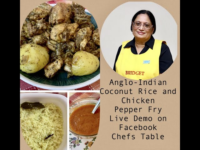 ANGLO-INDIAN CHICKEN PEPPER FRY AND COCONUT RICE - LIVE VIDEO FROM FACEBOOK CHEF'S TABLE