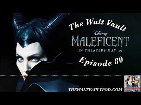 Maleficent Review |The Walt Vault - A Disney Podcast|