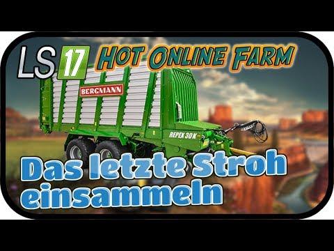 LS17 HOT ONLINE FARM Spezial #052 - Das letzte Stroh einsammeln ★ Farming Simulator 17 Gameplay Deut