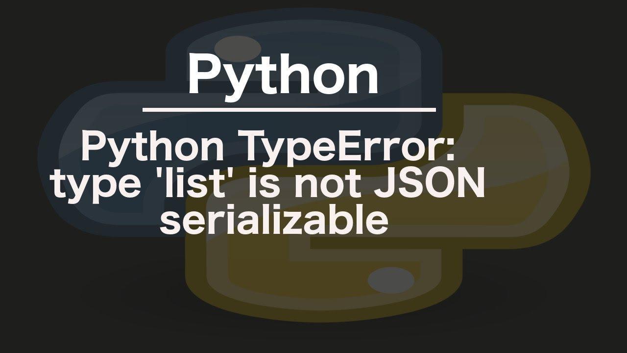 Python TypeError: type 'list' is not JSON serializable