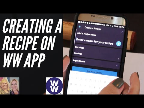 how-to-build-a-recipe-on-ww-app-|-weight-watchers-|-create-a-recipe-in-the-ww-recipe-builder-2020