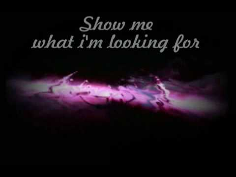 Carolina Liar - Show me what i'm looking for Lyrics