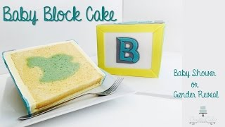 How To Make A Baby Block Inside Surprise Cake | Creative Cakes By Sharon
