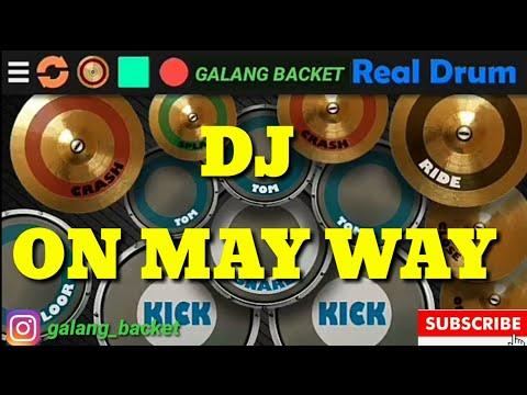 dj-on-may-way-full-bass-[remix-dangdut-2019].-real-drum-cover-by-:-(galang-backet)