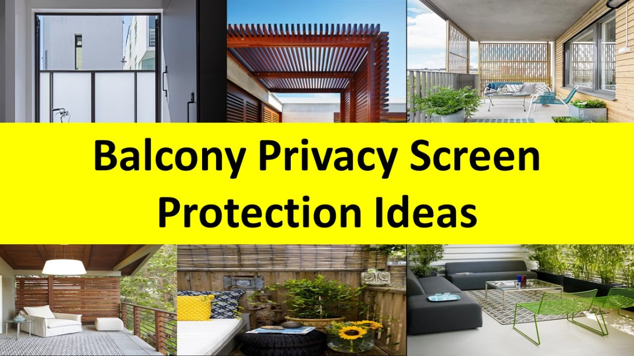 Balcony Privacy Screen Protection Design Ideas - YouTube