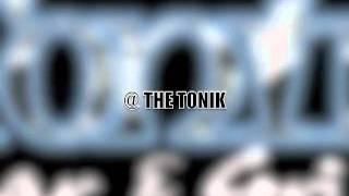THE TONIK.mov
