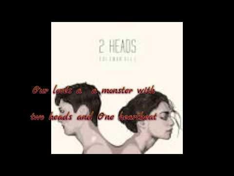 Coleman Hell  2 Heads Lyrics