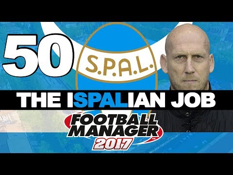 THE ISPALIAN JOB | PART 50 | JAAP NOT STAM | FOOTBALL MANAGER 2017