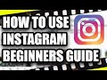 How To Use Instagram 2020 Beginner's Guide - Part 2