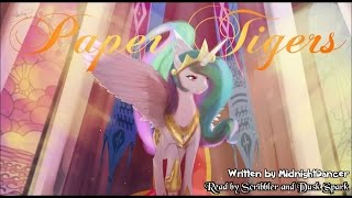 Pony Tales [MLP Fanfic Readings] 'Paper Tigers' by MidnightDancer (slice-of-life/drama/sadfic)