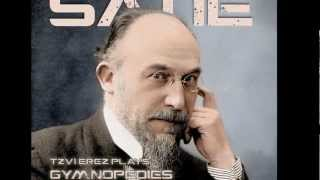 Erik Satie Gnossienne No. 1, 2, 3 | Pianist Tzvi Erez