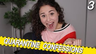 REVEALING YOUR QUARANTINE CONFESSIONS (EP. 3) | AYYDUBS