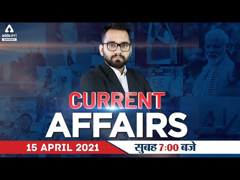 15th April Current Affairs 2021 | Current Affairs Today | Daily Current Affairs 2021 #Adda247
