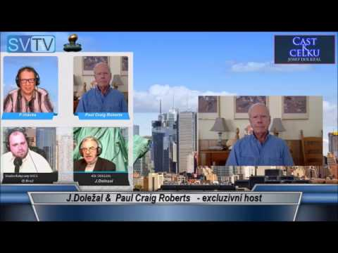 JOSEF DOLEZAL/CAST K CELKU & PAUL CRAIG ROBERTS INTERVIEW-S.V. 17.5.2017