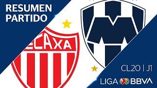 Resumen y Goles   Necaxa vs Monterrey   Jornada 1 - Clausura 2020    Liga BBVA MX