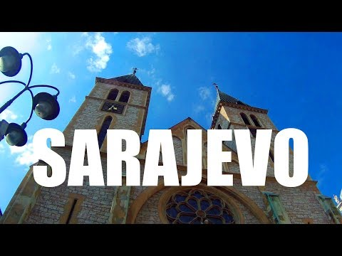 SARAJEVO, Capital of Bosnia & Herzegovina: Is It Worth Visit