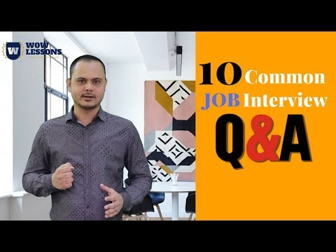 10 Common Interview Question and Answers - Job Interview Skills