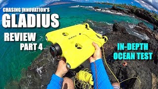 GLADIUS Submersible ROV Drone Review - Part 4 - In-Depth Ocean Test + Wireless Range Test