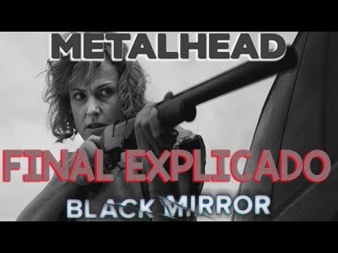 Download Youtube: Metalhead FINAL EXPLICADO Black Mirror S04E05