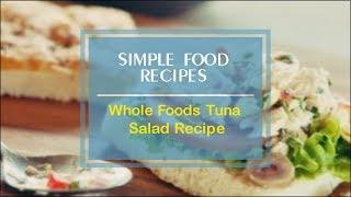 Whole Foods Tuna Salad Recipe