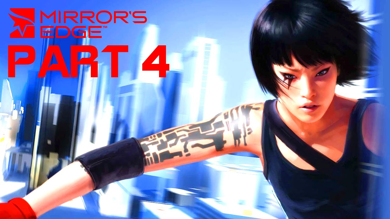 Mirror 39 s edge walkthrough gameplay part 4 trigger for Mirror gameplay walkthrough