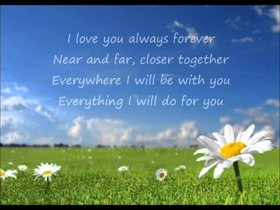 I Love You 4ever Quotes : Donna Lewis - I Love You Always Forever (Lyrics) - YouTube
