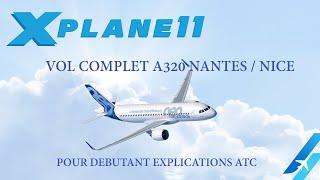 VOL COMPLET A320 NANTES / NICE POUR DEBUTANT EXPLICATIONS ATC