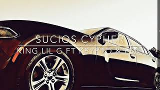 Sucios Cypher (King lil G ft Krypto and EMC)
