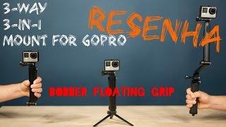 [ALIEXPRESS] BASTÃO GOPRO 3-WAY 3-IN-1 & BOBBER - Resenha