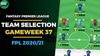 Fpl Team Selection Gameweek 37 Jota To  Fantasy Premier League Tips 202021