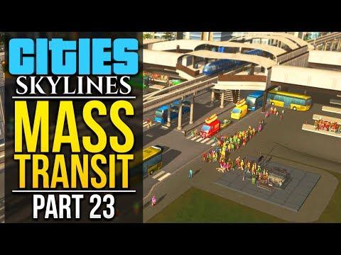Cities: Skylines Mass Transit   PART 23   UNDERGROUND