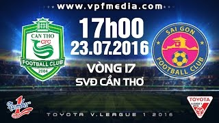 xskt can tho vs sai gon  vleague 2016  full