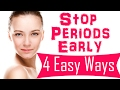 16 Ways To Stop Your Periods Early | How to Stop Your Periods Early